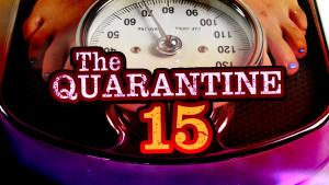 Many Staying Home Trying to Prevent Weight Gain Dubbed 'Quarantine 15'