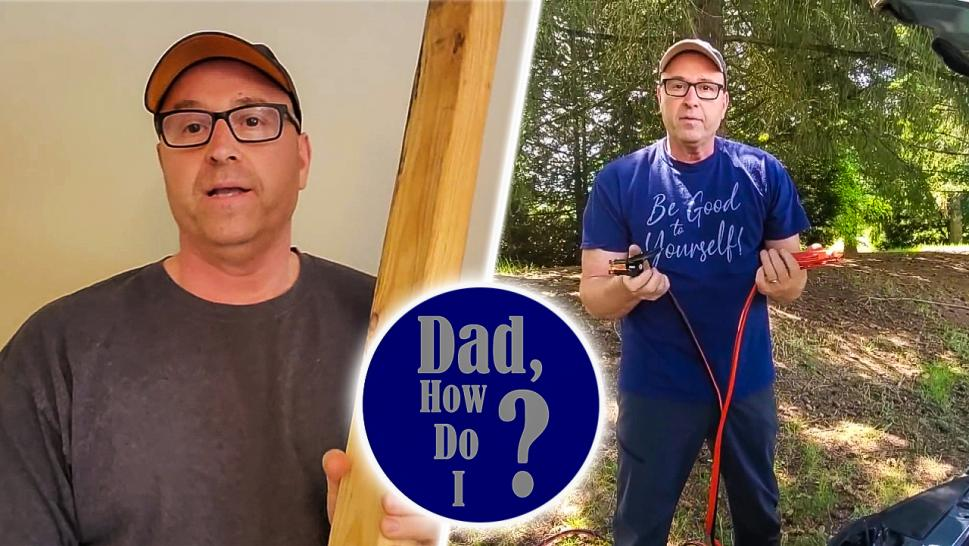 Father Shares Advice With 'Dad, How Do I?' YouTube Series