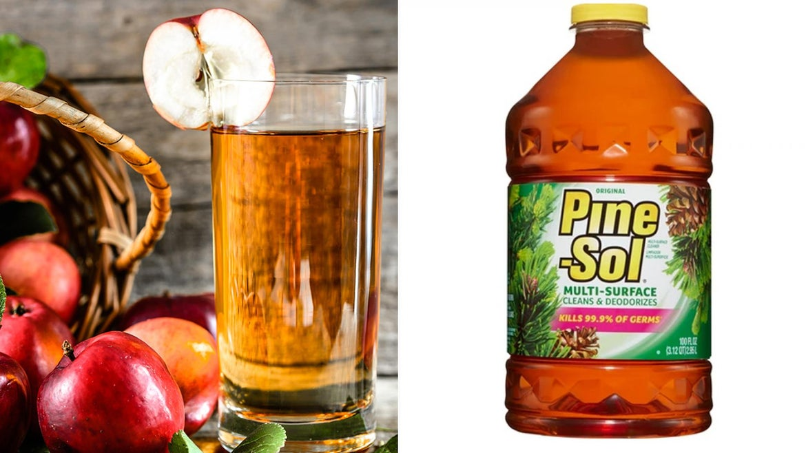 Apple juice and Pine-Sol
