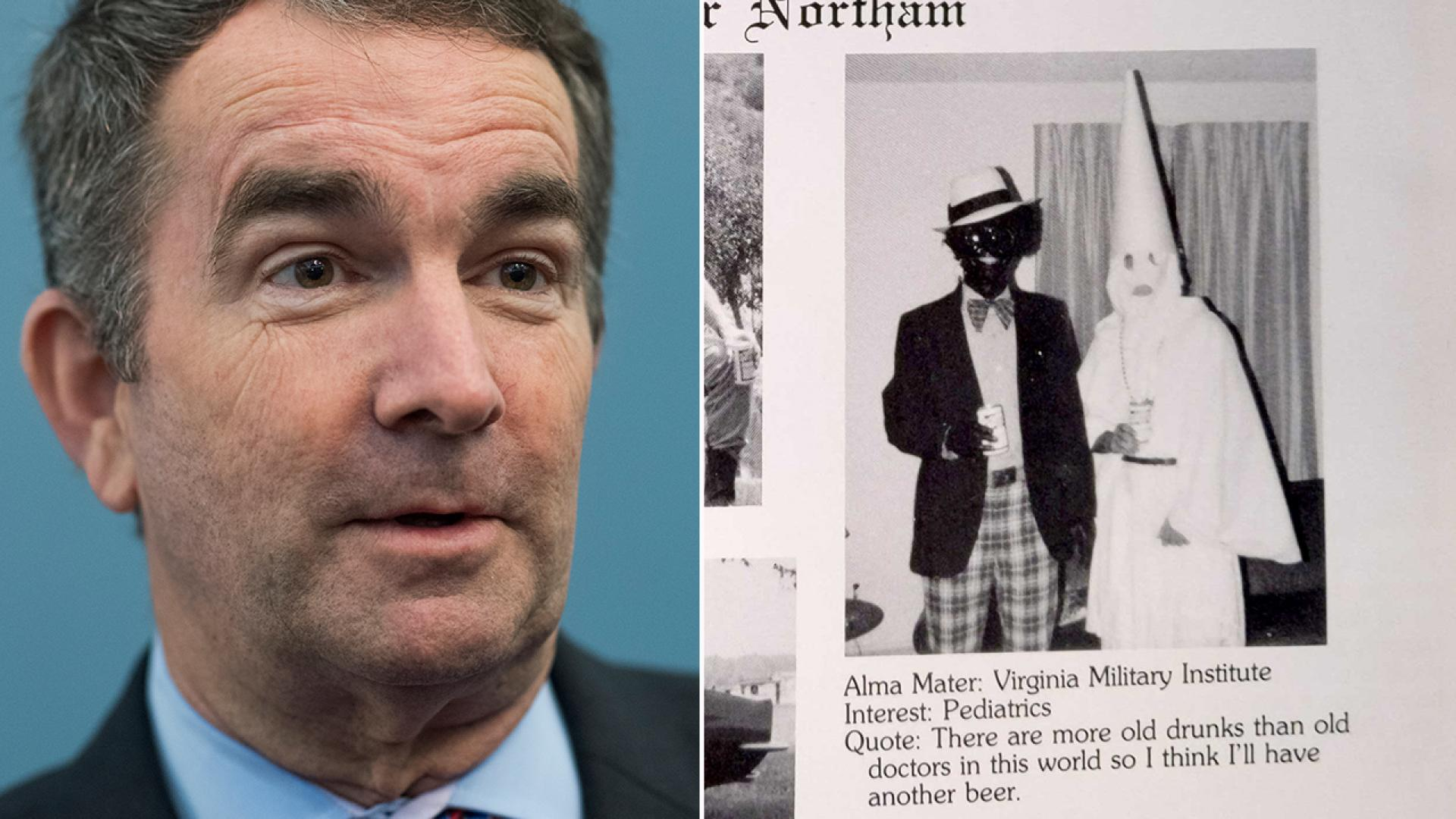 Virginia Gov. Ralph Northam apologized Friday for a photo onhismedical school yearbook page that depicts two people, one in blackface, the other in a Ku Klux Klan robe.