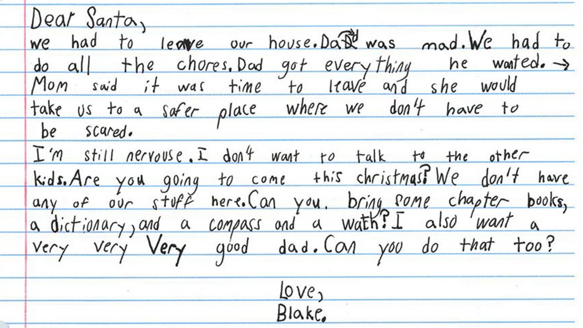The boy wrote the letter to Santa a few weeks and his mom found it in his backpack.